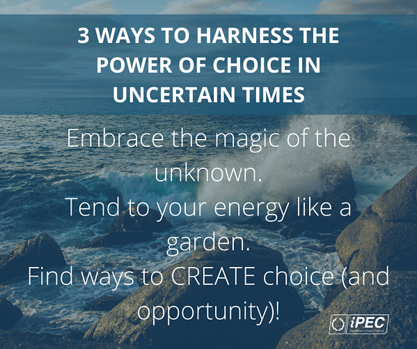 Blog_ 3 Ways to Harness the Power of Choice in Uncertain Times (2)